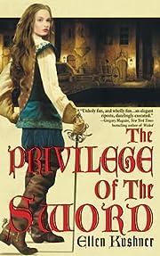 The Privilege of the Sword (Swords of…