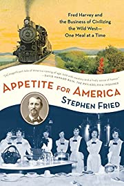 Appetite for America: Fred Harvey and the…
