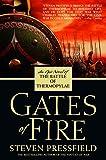 Gates of Fire: An Epic Novel of the Battle…