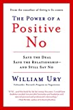 The Power of a Positive No: Save The Deal…