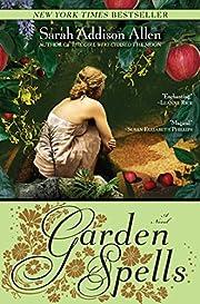 Garden Spells: A Novel (Waverly Family) por…