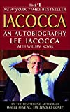 Iacocca: An Autobiography (Book) written by Lee Iacocca, William Novak
