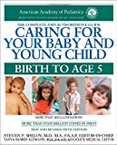 Taking Care of Your Child: A Parent's Guide to Complete Medical Care (Book) written by Donald Vickery, James Fries, Robert Pantell
