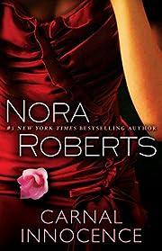 Carnal Innocence: A Novel de Nora Roberts