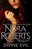Divine Evil: A Novel por Nora Roberts