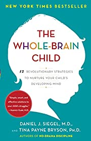 The Whole-Brain Child: 12 Revolutionary…