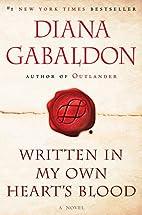 Written in My Own Heart's Blood: A Novel…