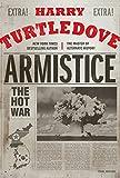 Armistice: The Hot War (Hot War, The)