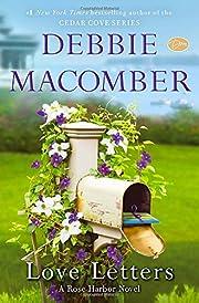 Love Letters: A Rose Harbor Novel de Debbie…