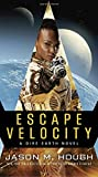 Escape Velocity: A Dire Earth Novel (The Dire Earth Cycle)