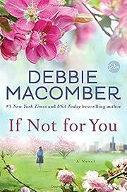 If Not for You: A Novel de Debbie Macomber