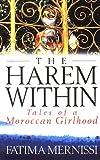 The harem within / Fatima Mernissi