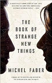 The Book of Strange New Things: A Novel av…