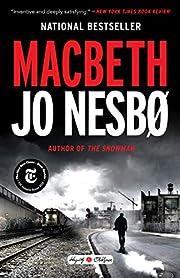 Macbeth: William Shakespeare's Macbeth…