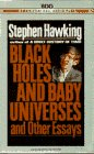 Black holes and baby universes & other essays / Stephen Hawking