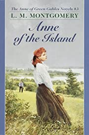 Anne of the Island (Anne of Green Gables)…