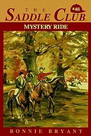 Mystery Ride (The Saddle Club, Book 48) de…