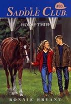 Horse Thief (Saddle Club(R)) by Bonnie…