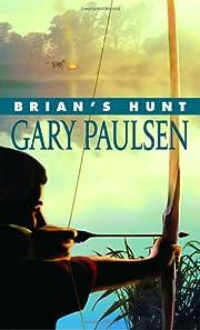 Brian's Hunt de Gary Paulsen