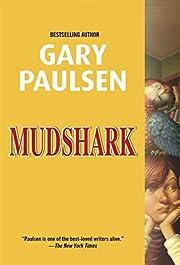 Mudshark de Gary Paulsen