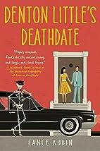 Denton Little's Deathdate by Lance…