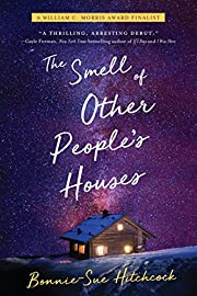 The Smell of Other People's Houses by…