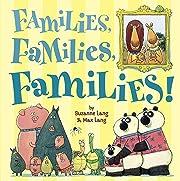 Families, Families, Families! – tekijä:…