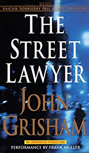 The Street Lawyer (John Grisham) af John…