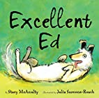 Excellent Ed by Stacy McAnulty