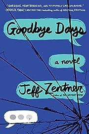 Goodbye Days af Jeff Zentner