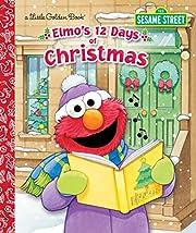 Elmo's 12 Days of Christmas (Little Golden…