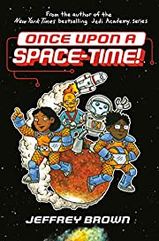 Once upon a space-time! por Jeffrey Brown