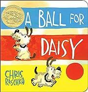 A Ball for Daisy por Chris Raschka