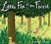 Little Fox in the Forest de Stephanie…
