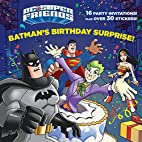DC Super Friends: Batman's Birthday…