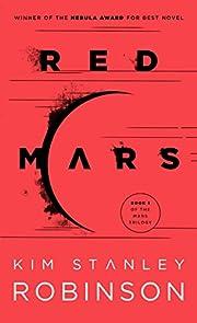 Red Mars (Mars Trilogy) von Kim Stanley…