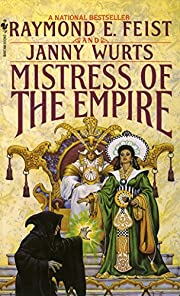 Mistress of the Empire (Empire Trilogy, Bk.…