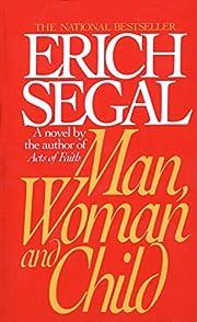 Man, Woman, and Child de Erich Segal
