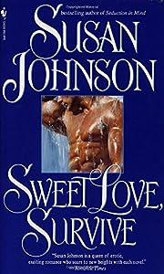 Sweet Love, Survive af Susan Johnson