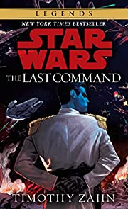 The Last Command (Star Wars: The Thrawn…