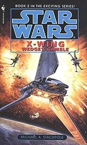 Wedge's Gamble (Star Wars: X-Wing…