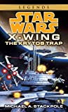 The Krytos Trap (Star Wars: X-Wing Rogue Squadron)