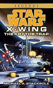 Star Wars X-Wing: The Krytos Trap, Book 3 af…