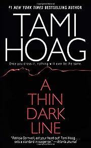 A Thin Dark Line de Tami Hoag