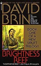 Brightness Reef (The Uplift Trilogy, Book 1)…