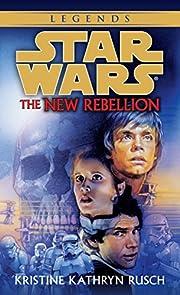 The New Rebellion (Star Wars) de Kristine…