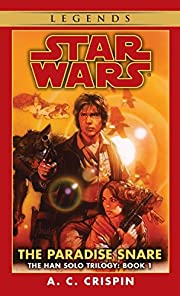 The Paradise Snare (Star Wars, The Han Solo…