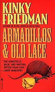 Armadillos & Old Lace – tekijä: Kinky…