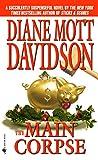 The main corpse / Diane Mott Davidson