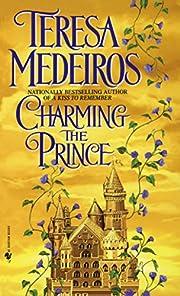 Charming the Prince – tekijä: Teresa…